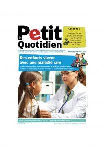 couverture numéro du Petit Quotidien consacré aux maladies rares