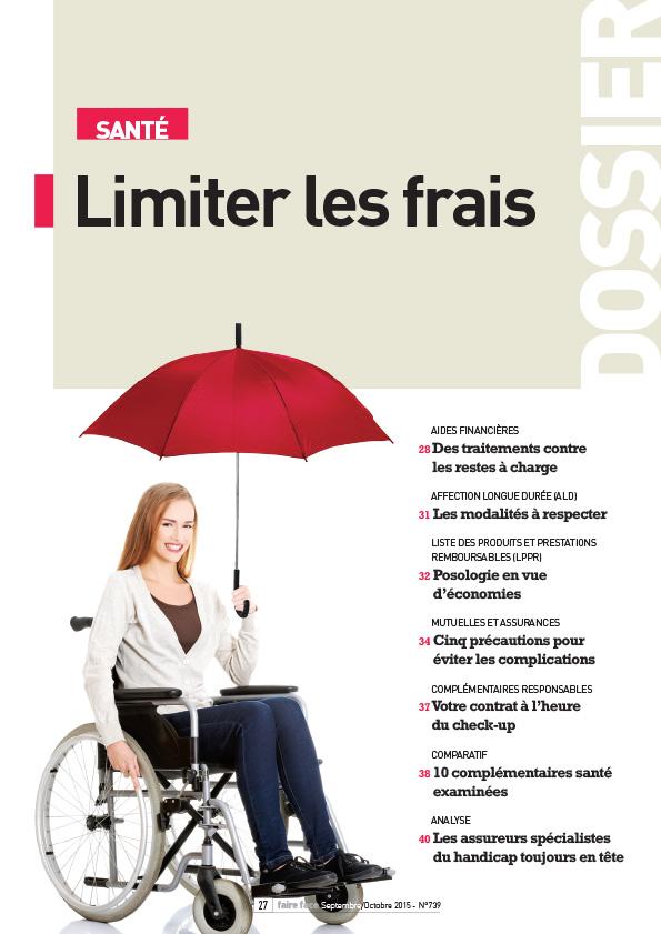 Dossier Couverture Sante Limiter les frais  Magazine Faire Face sept oct 2015 (n 739)