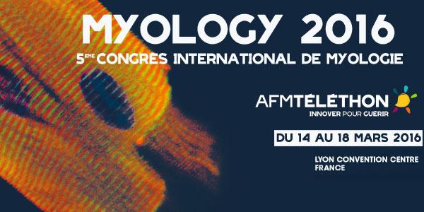 Congrès de myologie 2016 : innovations thérapeutiques et essais cliniques pour les maladies neuromusculaires