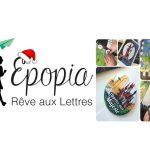 Épopia, ex-Rêve aux Lettres, propose un échange de lettres pour faire vivre à l'enfant une aventure interactive et personnalisée. ©Épopia